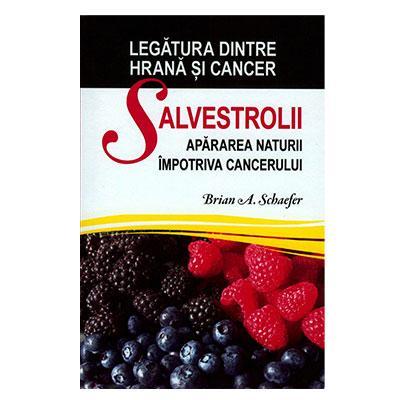 Salvestrolii - apararea naturii impotriva cancerului (carte)